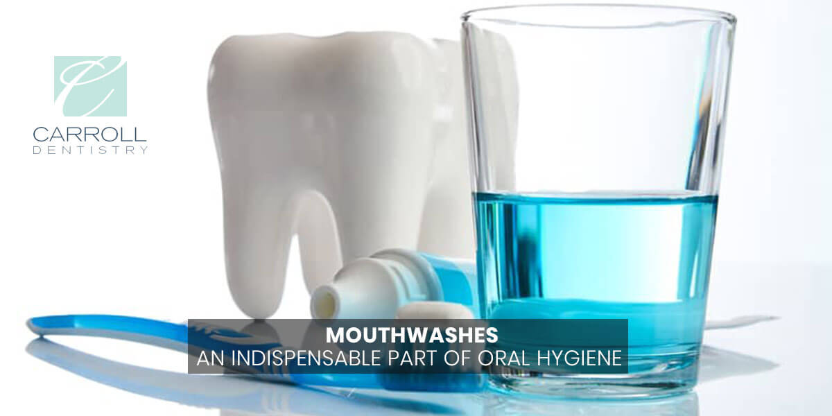Mouthwashes – An Indispensable Part of Oral Hygiene
